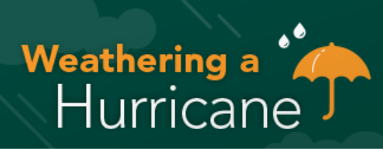 Weathering a hurricane: guidance for preparing and surviving a hurricane